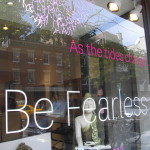 """""""When the tides change, Be Fearless."""""""